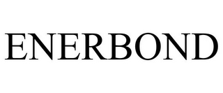mark for ENERBOND, trademark #78940806