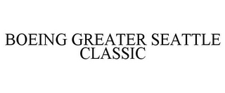 mark for BOEING GREATER SEATTLE CLASSIC, trademark #78941108