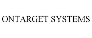 mark for ONTARGET SYSTEMS, trademark #78942079