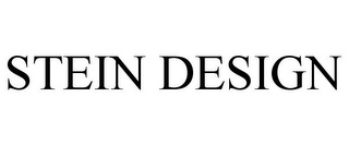 mark for STEIN DESIGN, trademark #78942349