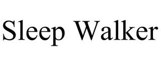 mark for SLEEP WALKER, trademark #78943453