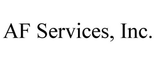 mark for AF SERVICES, INC., trademark #78944756