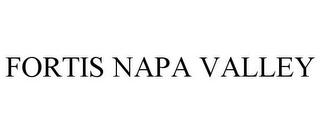 mark for FORTIS NAPA VALLEY, trademark #78945615