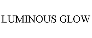 mark for LUMINOUS GLOW, trademark #78946444