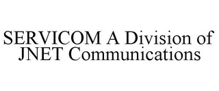 mark for SERVICOM A DIVISION OF JNET COMMUNICATIONS, trademark #78953162