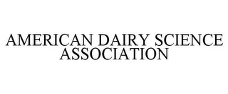 mark for AMERICAN DAIRY SCIENCE ASSOCIATION, trademark #78954689