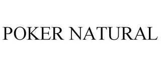 mark for POKER NATURAL, trademark #78957817