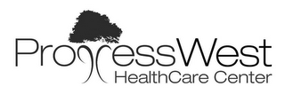 mark for PROGRESS WEST HEALTH CARE CENTER, trademark #78958082