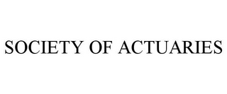 mark for SOCIETY OF ACTUARIES, trademark #78960408