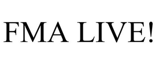 mark for FMA LIVE!, trademark #78960479