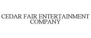 mark for CEDAR FAIR ENTERTAINMENT COMPANY, trademark #78961867