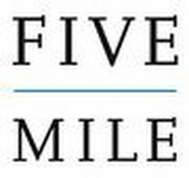 mark for FIVE MILE, trademark #78964819