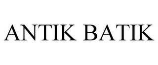 mark for ANTIK BATIK, trademark #78966122