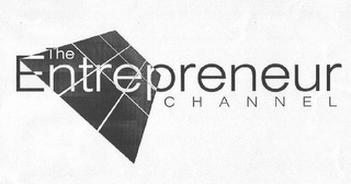 mark for THE ENTREPRENEUR CHANNEL, trademark #78967717
