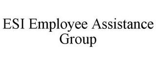 mark for ESI EMPLOYEE ASSISTANCE GROUP, trademark #78968727
