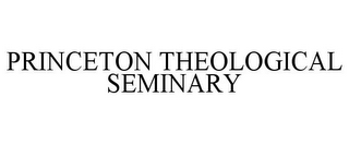 mark for PRINCETON THEOLOGICAL SEMINARY, trademark #78969919