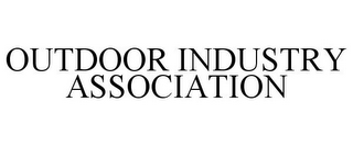 mark for OUTDOOR INDUSTRY ASSOCIATION, trademark #78970491