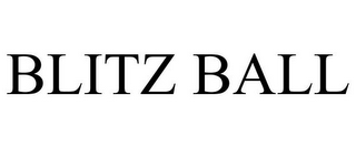 mark for BLITZ BALL, trademark #78971456