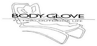 mark for BODY GLOVE FITTING OUTDOOR LIFE, trademark #78977203