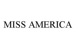 mark for MISS AMERICA, trademark #78977324