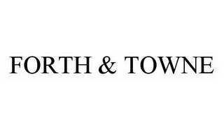 mark for FORTH & TOWNE, trademark #78977337
