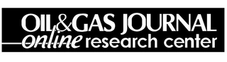 mark for OIL & GAS JOURNAL ONLINE RESEARCH CENTER, trademark #78977485
