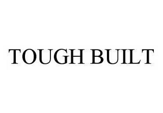 mark for TOUGH BUILT, trademark #78977693