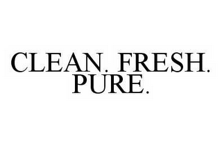 mark for CLEAN. FRESH. PURE., trademark #78978121