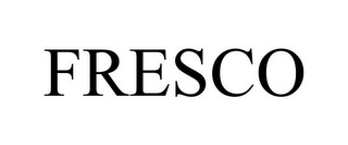mark for FRESCO, trademark #78978350