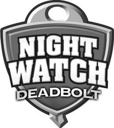 mark for NIGHT WATCH DEADBOLT, trademark #78979023