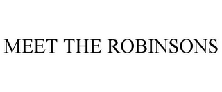 mark for MEET THE ROBINSONS, trademark #78979045