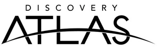 mark for DISCOVERY ATLAS, trademark #78981030