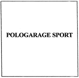 mark for POLOGARAGE SPORT, trademark #79000059
