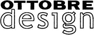 mark for OTTOBRE DESIGN, trademark #79000444