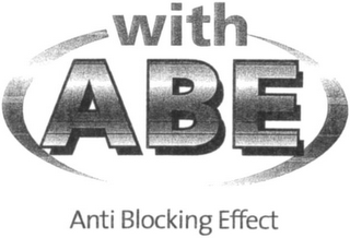 mark for WITH ABE ANTI BLOCKING EFFECT, trademark #79002635