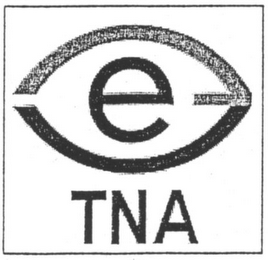 mark for E TNA, trademark #79003257