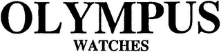 mark for OLYMPUS WATCHES, trademark #79012002