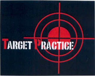 mark for TARGET PRACTICE, trademark #79025585