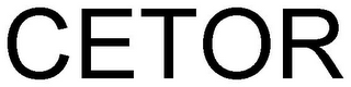 mark for CETOR, trademark #79033707