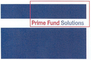 mark for PRIME FUND SOLUTIONS, trademark #79068203