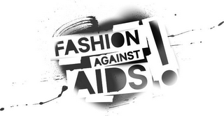 mark for FASHION AGAINST AIDS !, trademark #79077421