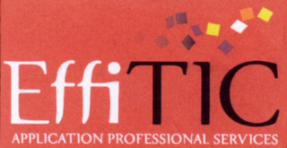 mark for EFFITIC APPLICATION PROFESSIONAL SERVICES, trademark #79083778