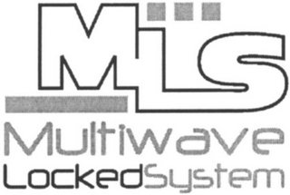 mark for MLS MULTIWAVE LOCKED SYSTEM, trademark #79087409