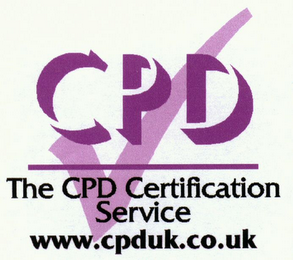 mark for CPD THE CPD CERTIFICATION SERVICE WWW.CPDUK.CO.UK, trademark #79090960