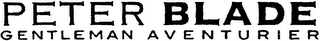 mark for PETER BLADE GENTLEMAN AVENTURIER, trademark #79092525