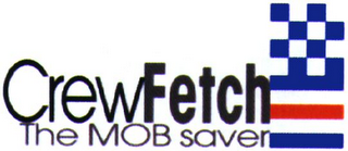 mark for CREWFETCH THE MOB SAVER, trademark #79093264