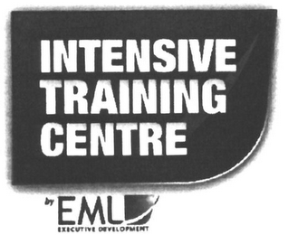 mark for INTENSIVE TRAINING CENTRE BY EML EXECUTIVE DEVELOPMENT, trademark #79093823