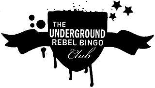 mark for THE UNDERGROUND REBEL BINGO CLUB, trademark #79097380
