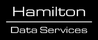 mark for HAMILTON DATA SERVICES, trademark #79099391