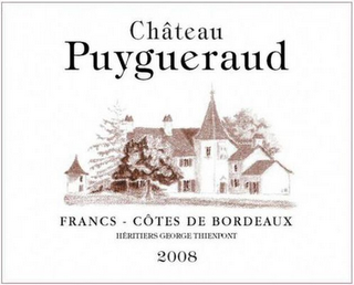 mark for CHÂTEAU PUYGUERAUD FRANCS - CÔTES DE BORDEAUX HÉRITIERS GEORGE THIENPONT 2008, trademark #79102361